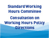 Consulatation on Working Hours Policy Directions